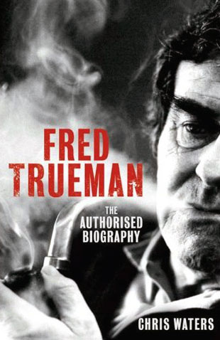 Cover image of <i>Fred Trueman: The Authorised Biography</i> by Chris Waters