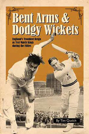 Cover of <i>Bent Arms and Dodgy PItches</i>