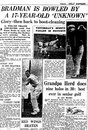 The <I>Daily Express</I> reports on Don Bradman being bowled by a schoolboy, Paul Brooks, April 21, 1938