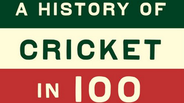 Cover image of <i>A History of Cricket in 100 Objects</I>