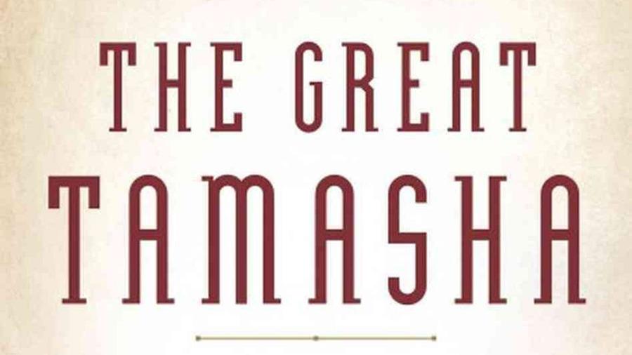 <i>The Great Tamasha</i>