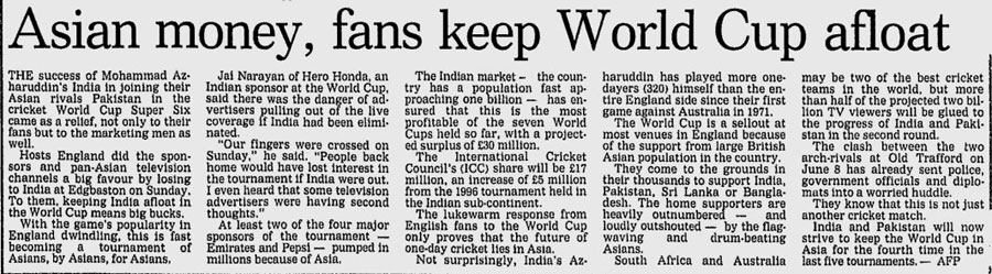 A news story during the 1999 World Cup about how cricket is dependent on viewership in the subcontinent