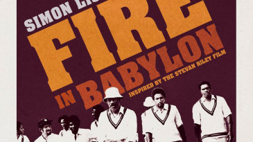 Cover image of Simon Lister's <i>Fire in Babylon : How the West Indies cricket team brought a people to its feet</i>