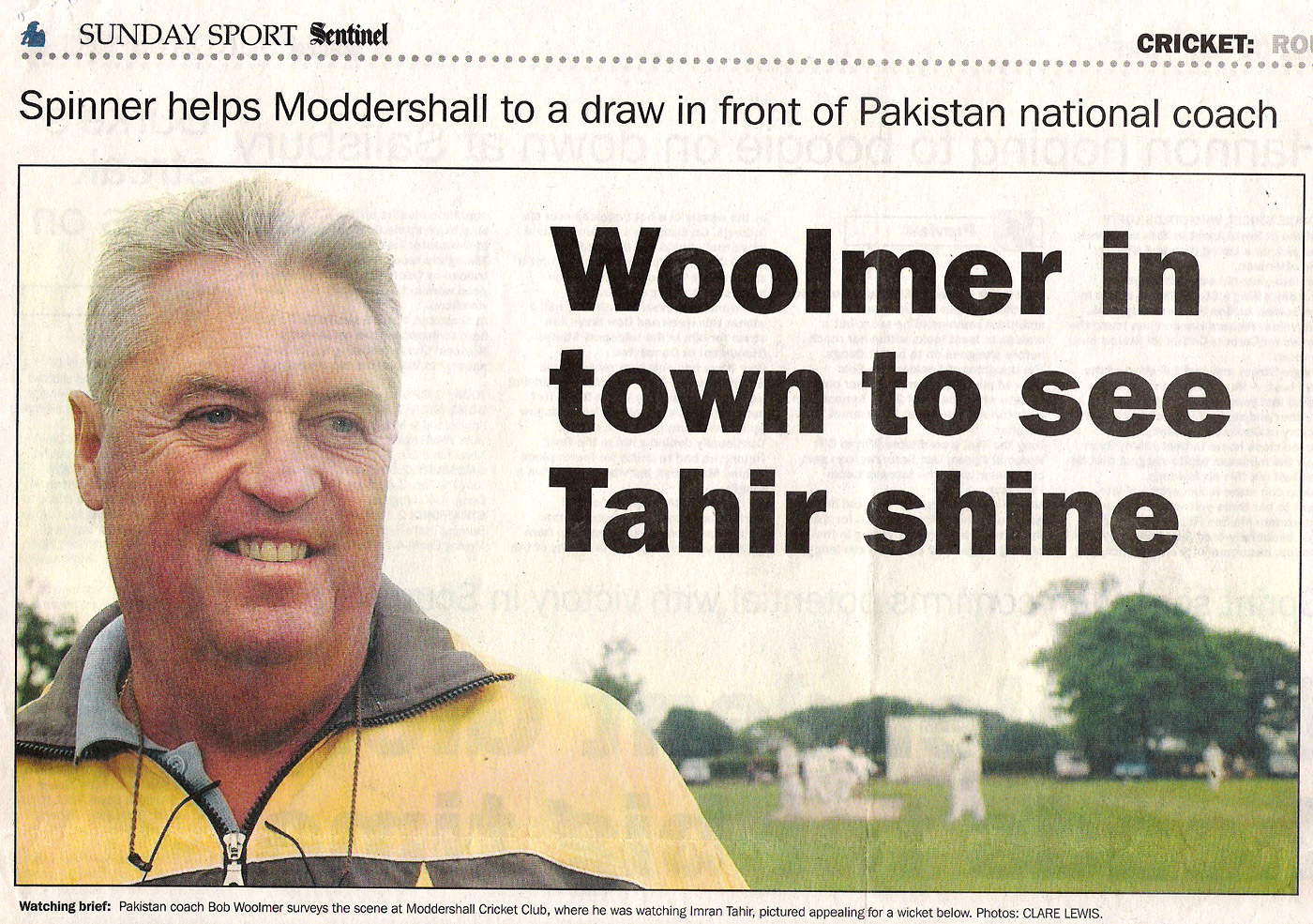 A newspaper report about Bob Woolmer's scouting trip to see Imran Tahir bowl in the leagues