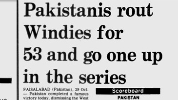 Headlines from day four and five of the 1986-87 Faisalabad Test where West Indies were bowled out for 53