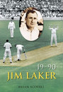 Cover of <I>19-90: Jim Laker</I> by Brian Scovell