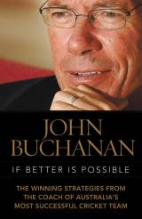 <I>If Better is Possible<I> by John Buchanan &copy; Hardie Grant Books